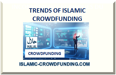 TRENDS OF ISLAMIC CROWDFUNDING